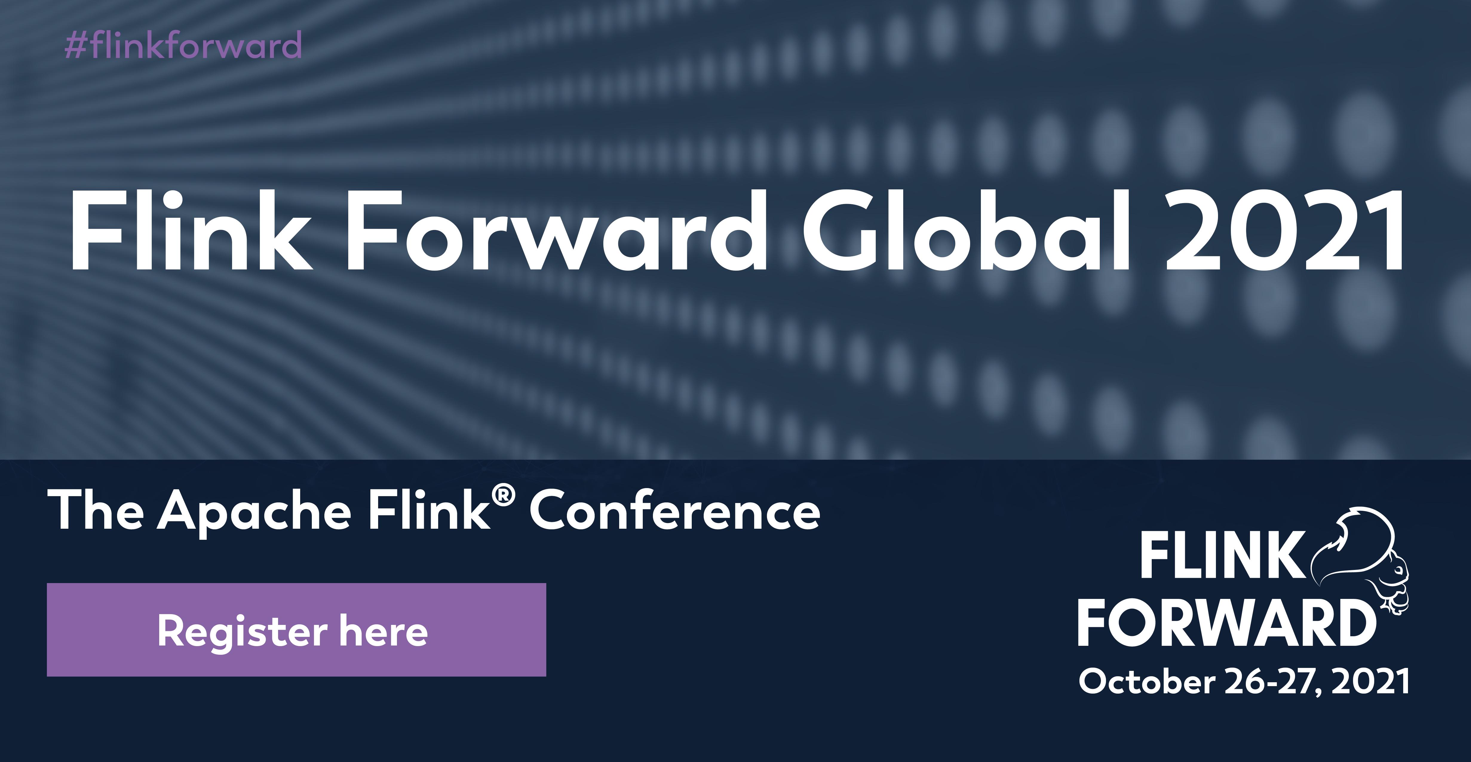 Flink Forward GLobal 2021